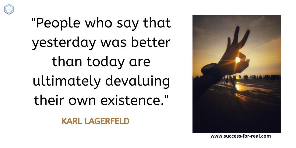 365 Success Quotes For Motivation - Picture Quote By Karl Lagerfeld