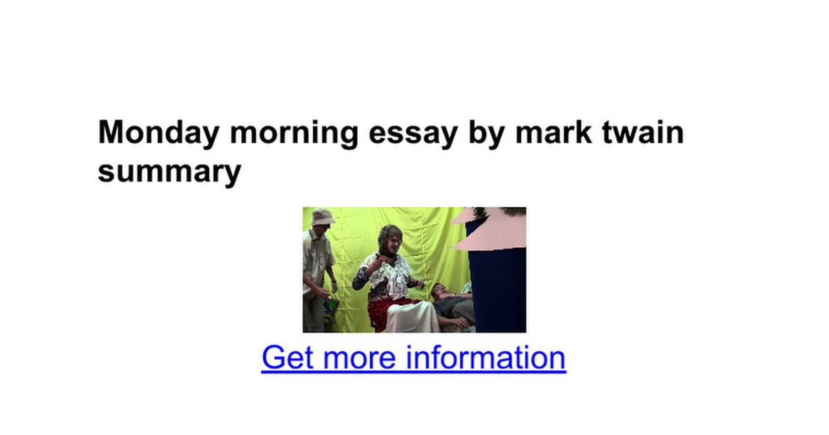 monday morning essay by mark twain summary google docs
