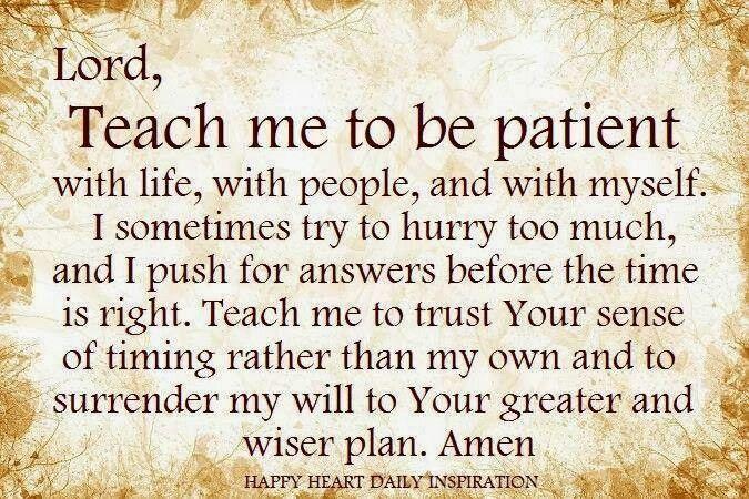 Patience | Faith prayer, Inspirational prayers, Prayers