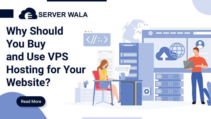Why Should You Buy VPS