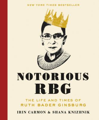 Cover of The Notorious RBG. Art of Justice Ginsburg in a crown