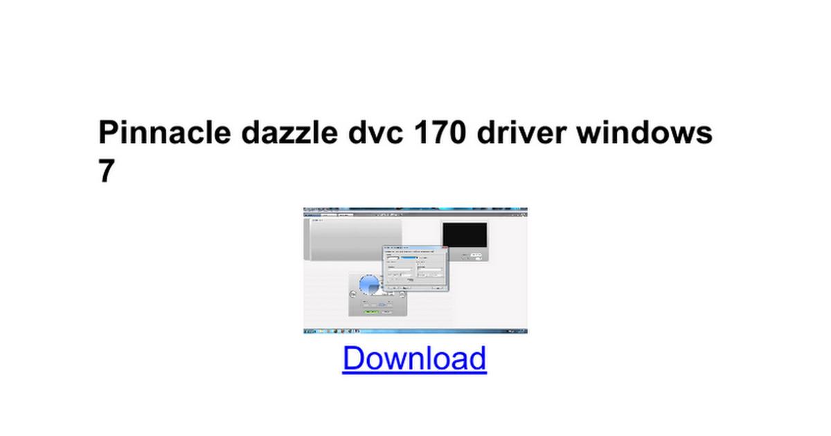 Dvc 170 driver windows 7 64 bit.