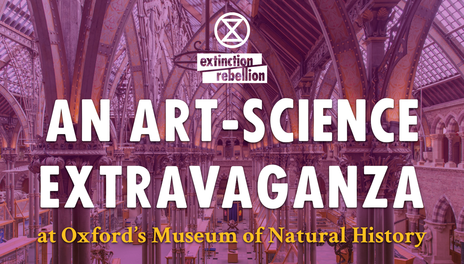 An Art-Science Extravaganza at Oxford's Museum of Natural History.