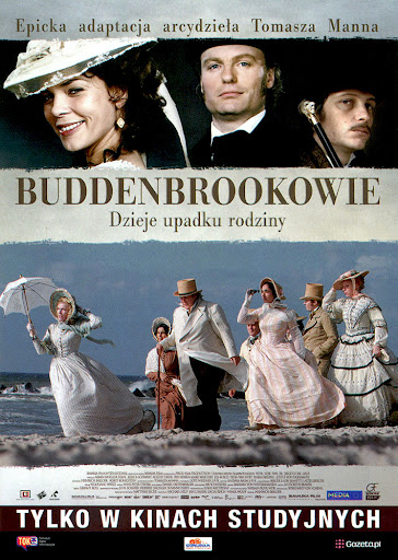 Przód ulotki filmu 'Buddenbrookowie. Dzieje Upadku Rodziny'