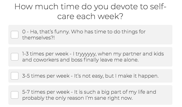 How much time do you devote to self-care each week? quiz