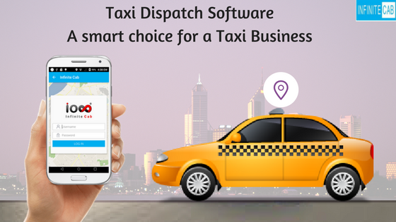 Taxi Dispatch Software: A Smart Choice for a Taxi Business