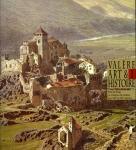 Le château de Valère aux XIXe et XXe siècles