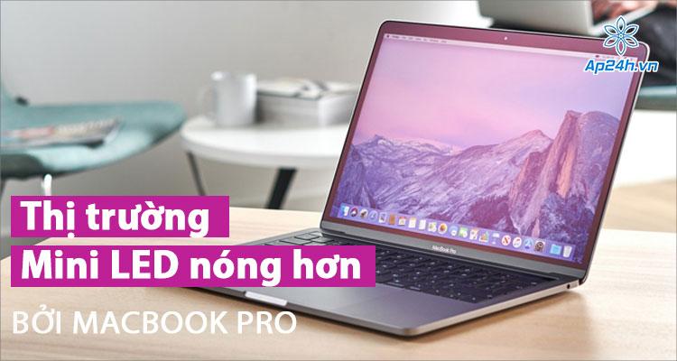 MacBook Pro có thể làm thay đổi thị trường màn hình hiện nay