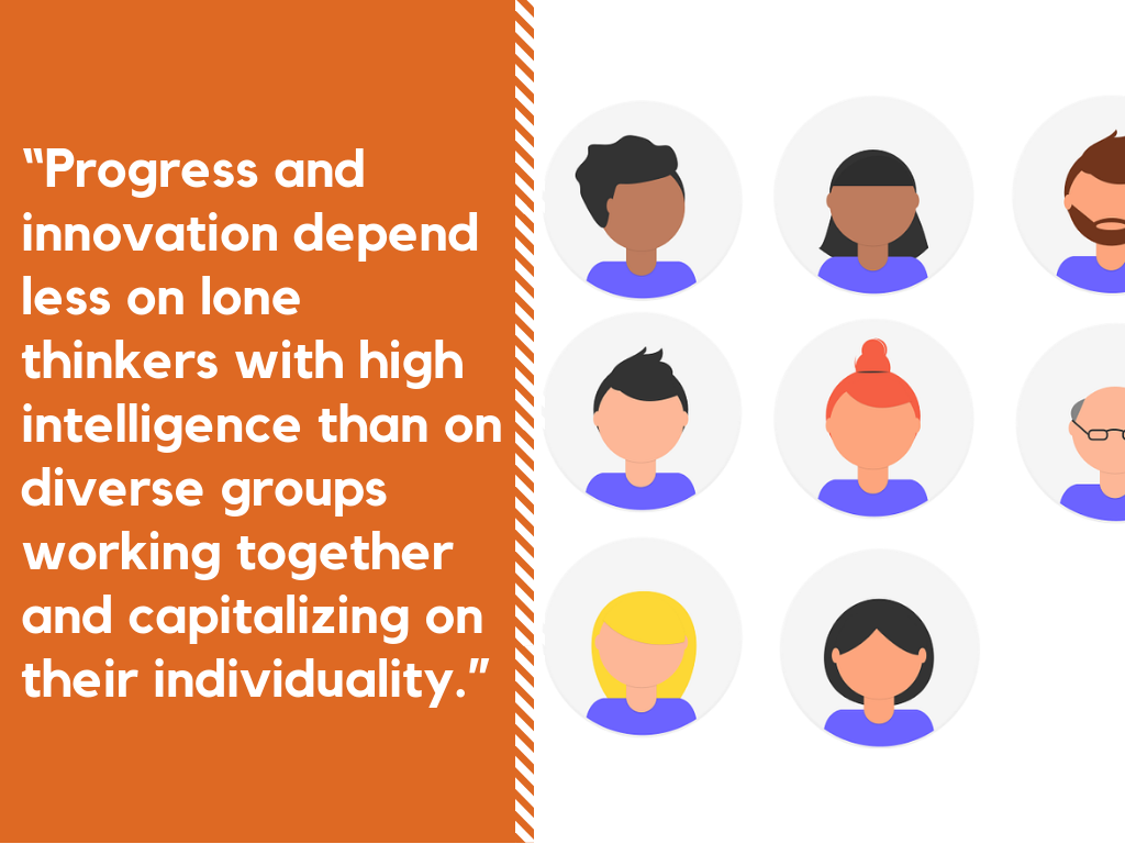Progress and innovation depend less on lone thinkers than on diverse groups working together.