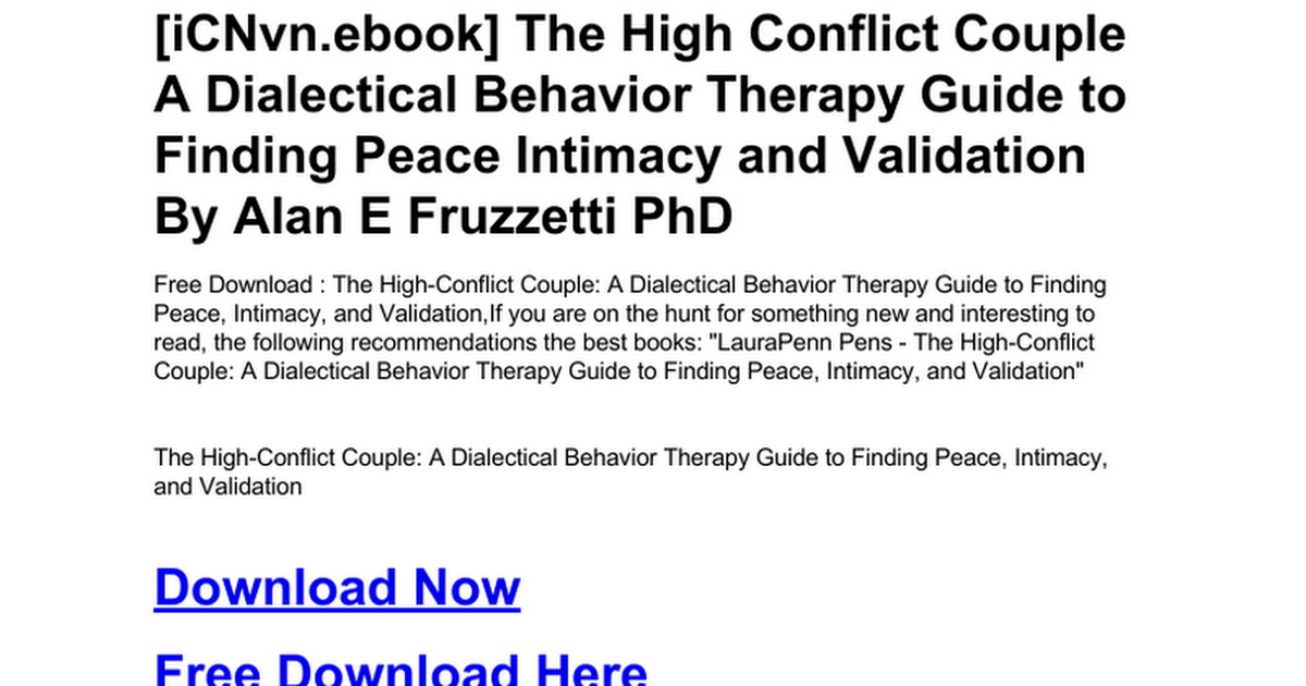 The high conflict couple a dialectical behavior therapy guide to the high conflict couple a dialectical behavior therapy guide to finding peace intimacy and validationc google drive fandeluxe Images