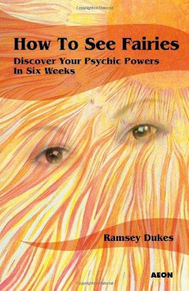 How to See Fairies Discover Your Psychic Powers in Six Weeks