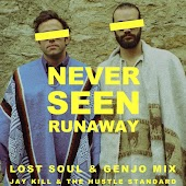 Never Seen Runaway (Lost Soul & Genjo Mix)