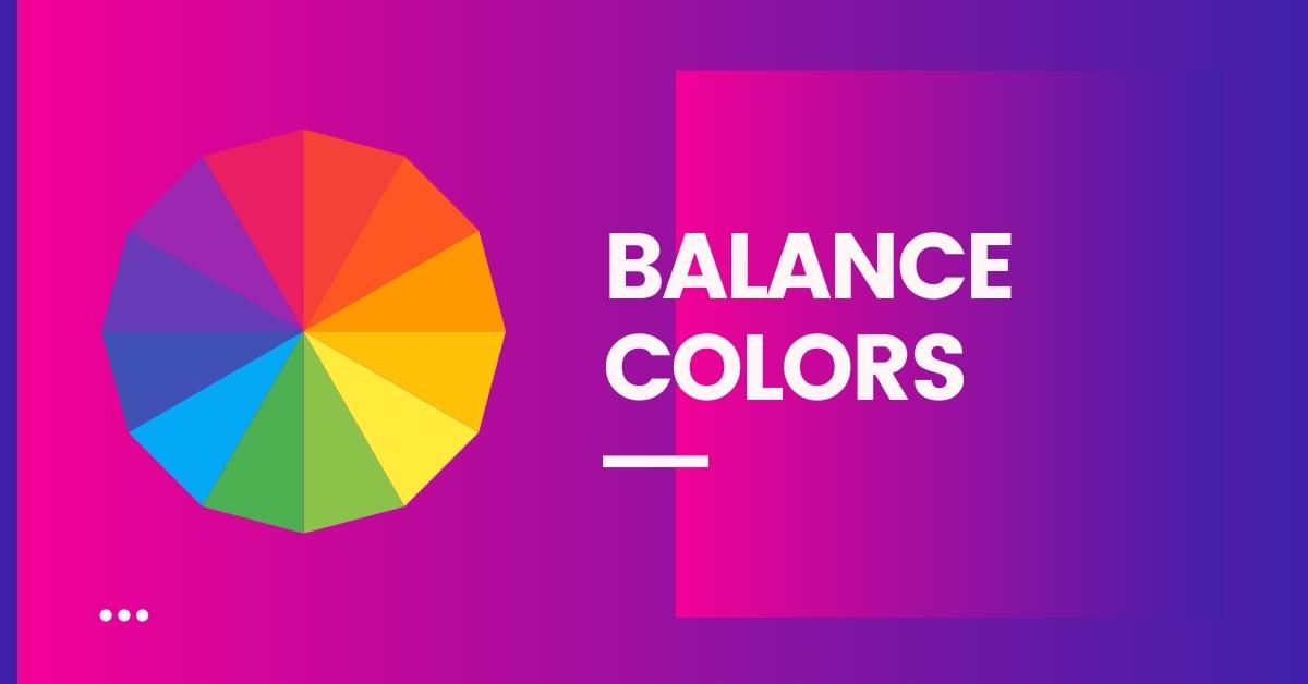 Balance Colors
