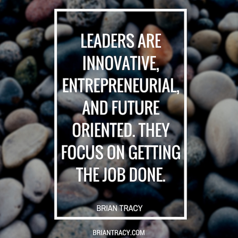 Leadership Quotes Leaders Are Innovative