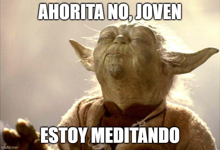 Cómo meditar te acerca a un Yoda