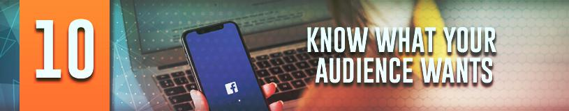 Know what your Facebook audience wants will improve your FB page and post engagement