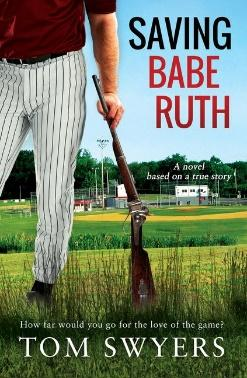 D:\Documents\Enchanted Book Promotions\Book Tours\Upcoming Tours\Saving Babe Ruth\SavingBabeRuthBookCover423x648.jpg