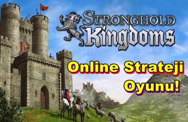 Stronghold Kingdoms: Ortaçağ Temalı Strateji Oyunu!