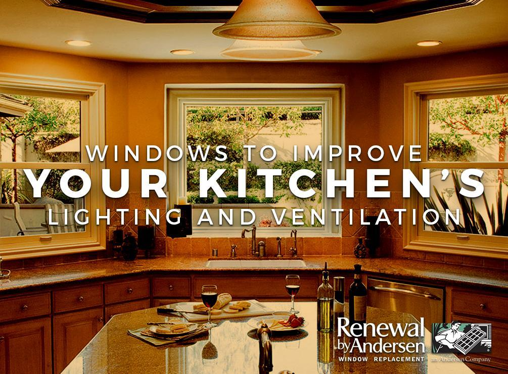 Kitchen's Lighting and Ventilation