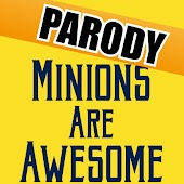 Minions Are Awesome (A Minion Parody of Everything Is Awesome Song) [The Banana Lego Movie Funny Theme]