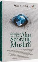 Saksikan Bahwa Aku Seorang Muslim | RBI
