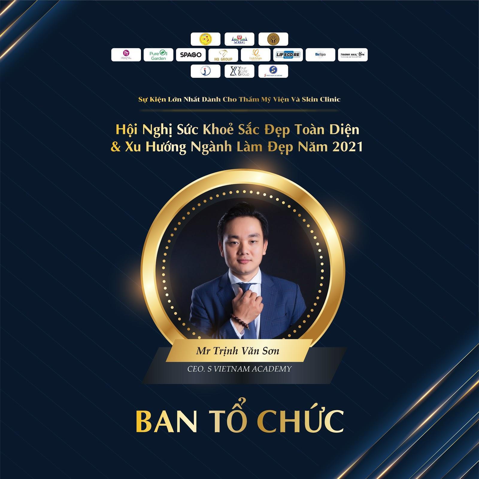 Ông Trịnh Văn Sơn CEO S Việt Nam - Thành viên Ban tổ chức tại Hội nghị sức khỏe sắc đẹp toàn diện và xu hướng ngành làm đẹp 2021 - Ảnh 1