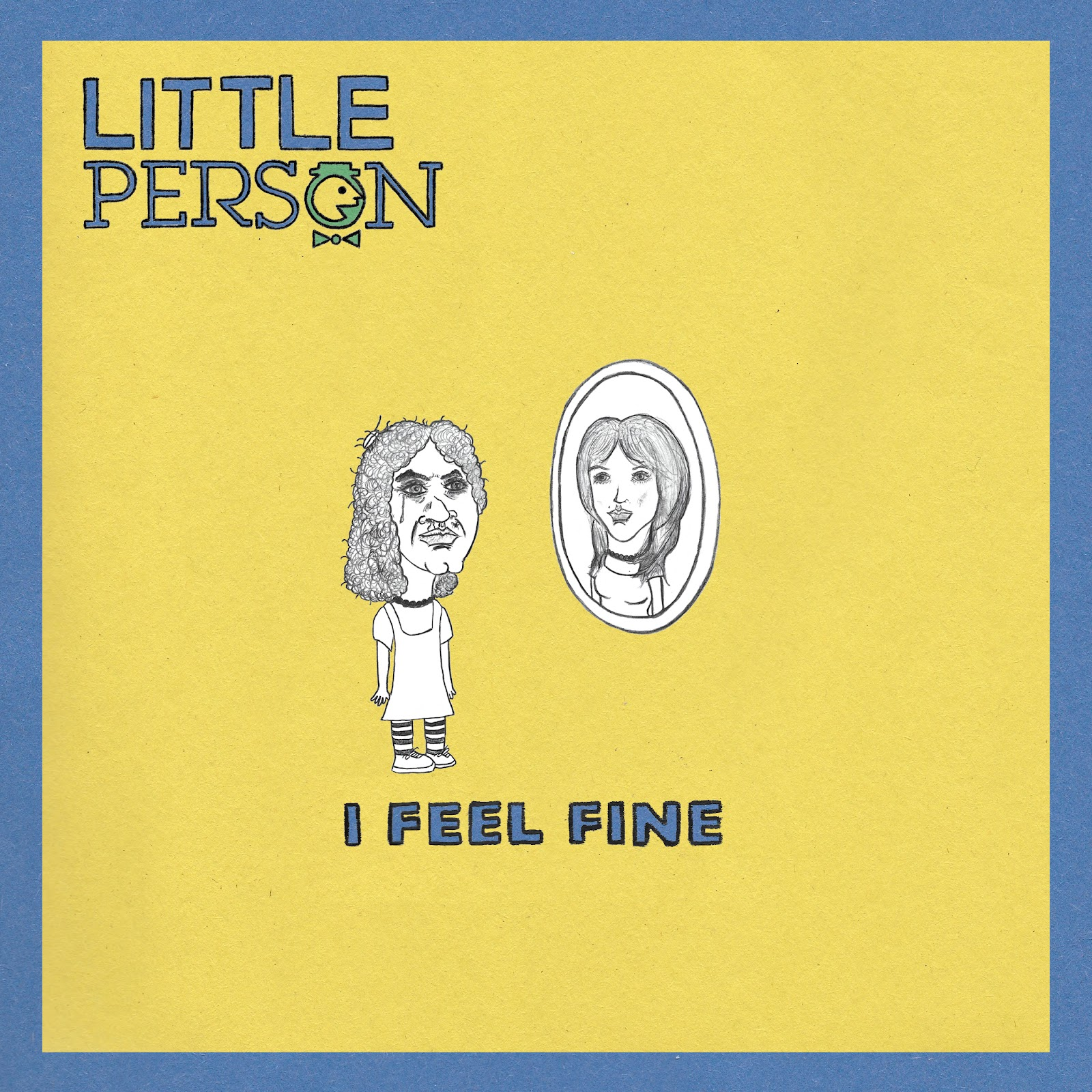 "Little Person - ""I Feel Fine"" Cover.jpeg"