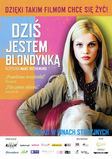 Przód ulotki filmu 'Dziś Jestem Blondynką'