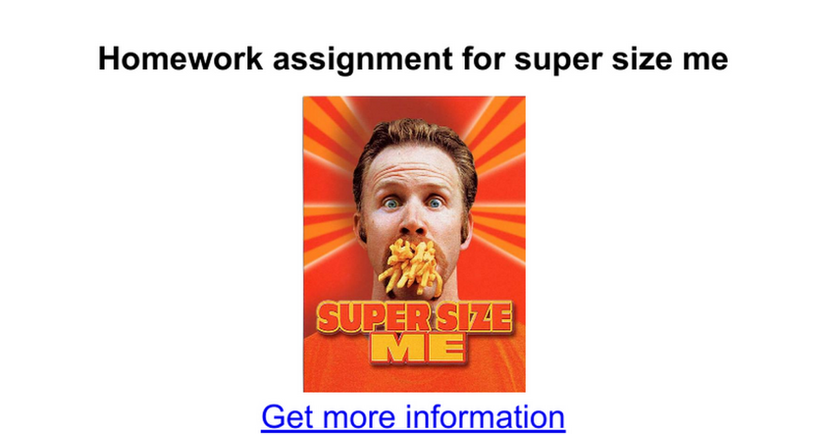 Homework assignment for super size me Google Docs – Supersize Me Worksheet Answers