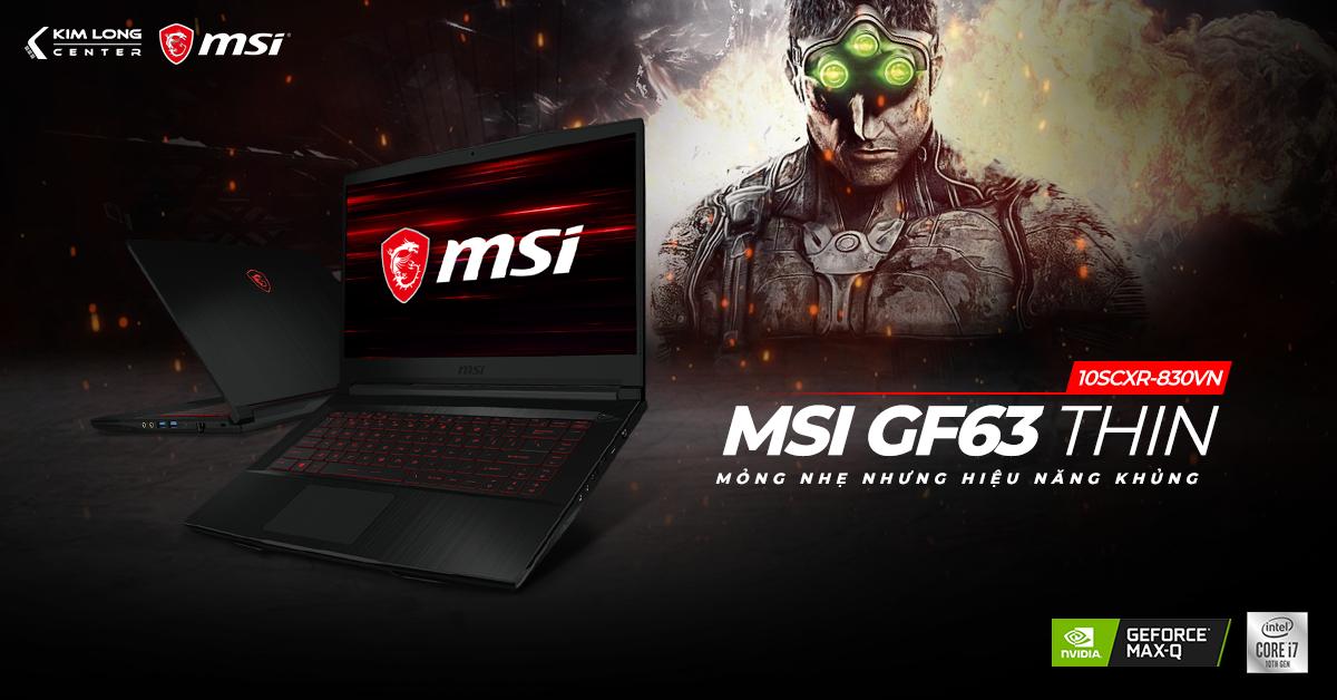 Laptop gaming mỏng nhẹ MSI GF63