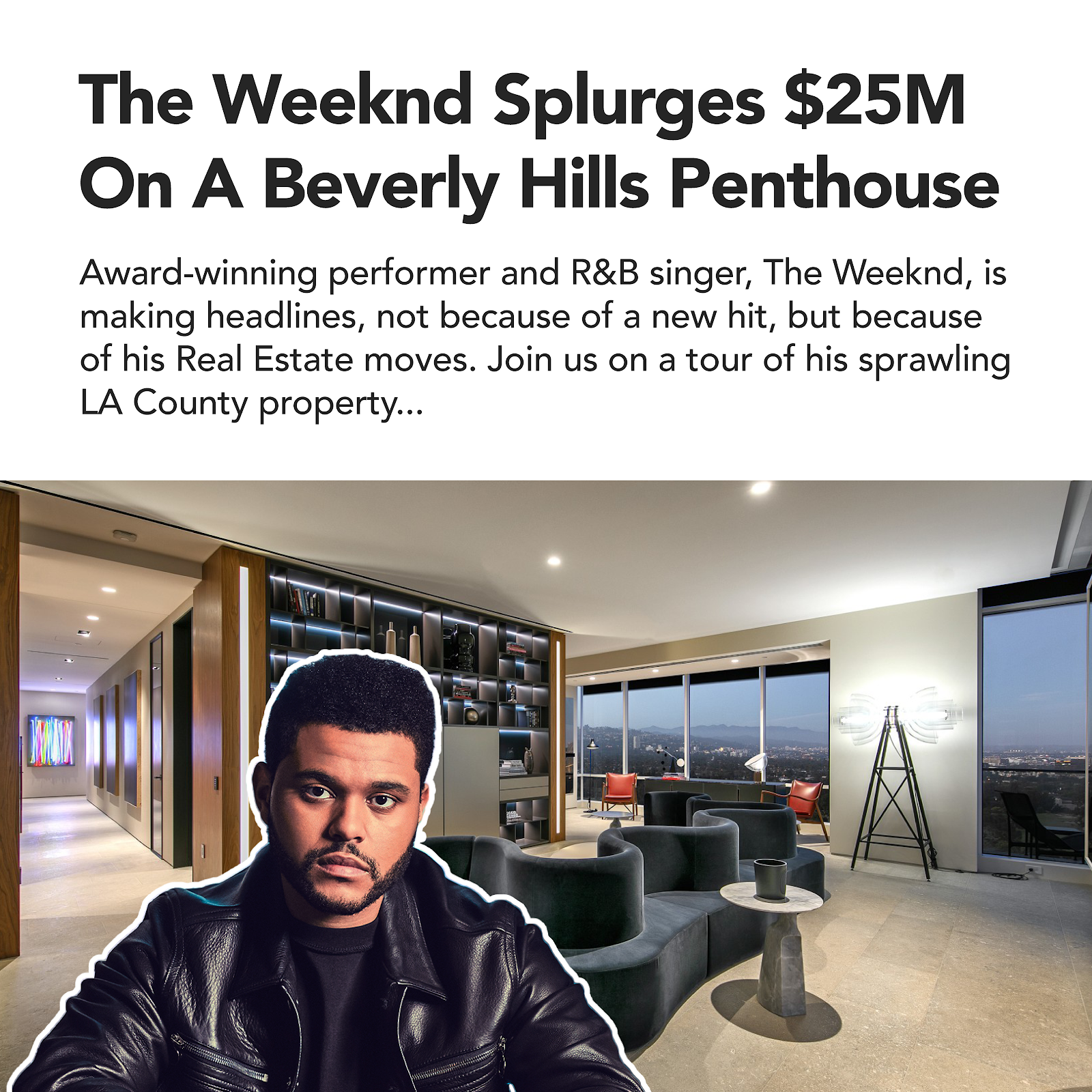 The Weeknd Real Estate New Mansion Celebrity Houses