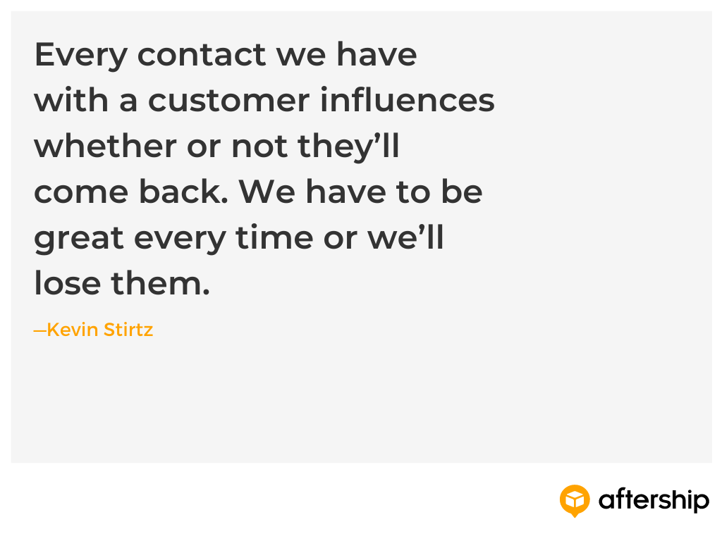 Kevin Stirtz customer experience quote on the importance of every contact with a customer