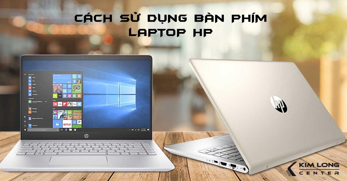 cách sử dụng bàn phím laptop HP