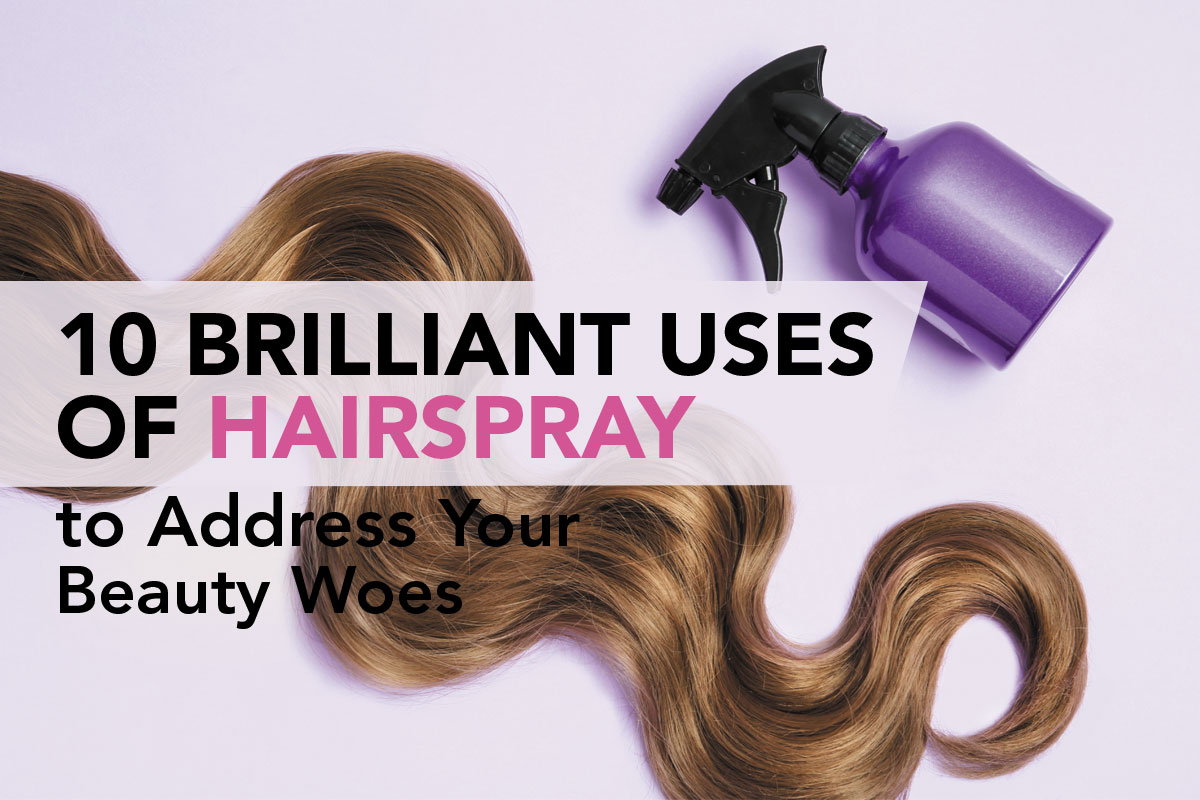 Uses of Hairspray