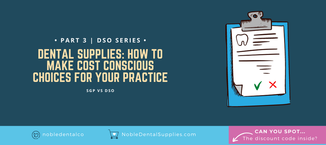 Dental Supplies: How to Make Cost-Conscious Choices for your Practice