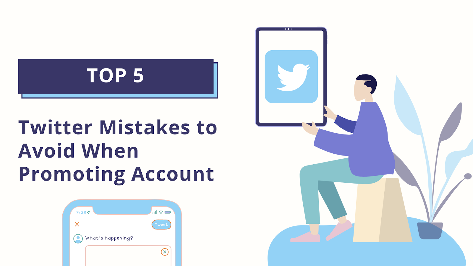 Top 5 Twitter Mistakes to Avoid When Promoting Account