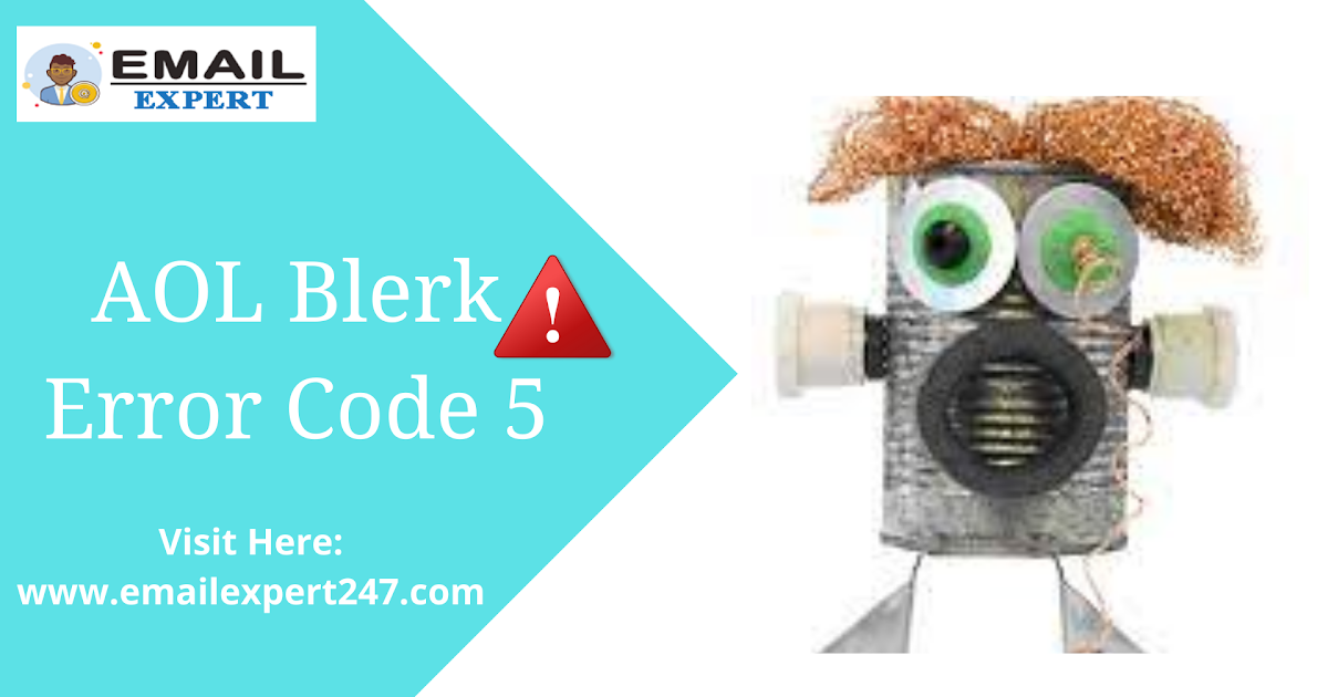 Immediate $olution to Fix AOL Blerk Error Code 5 with easy instructions
