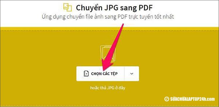 Click Chọn các tệp