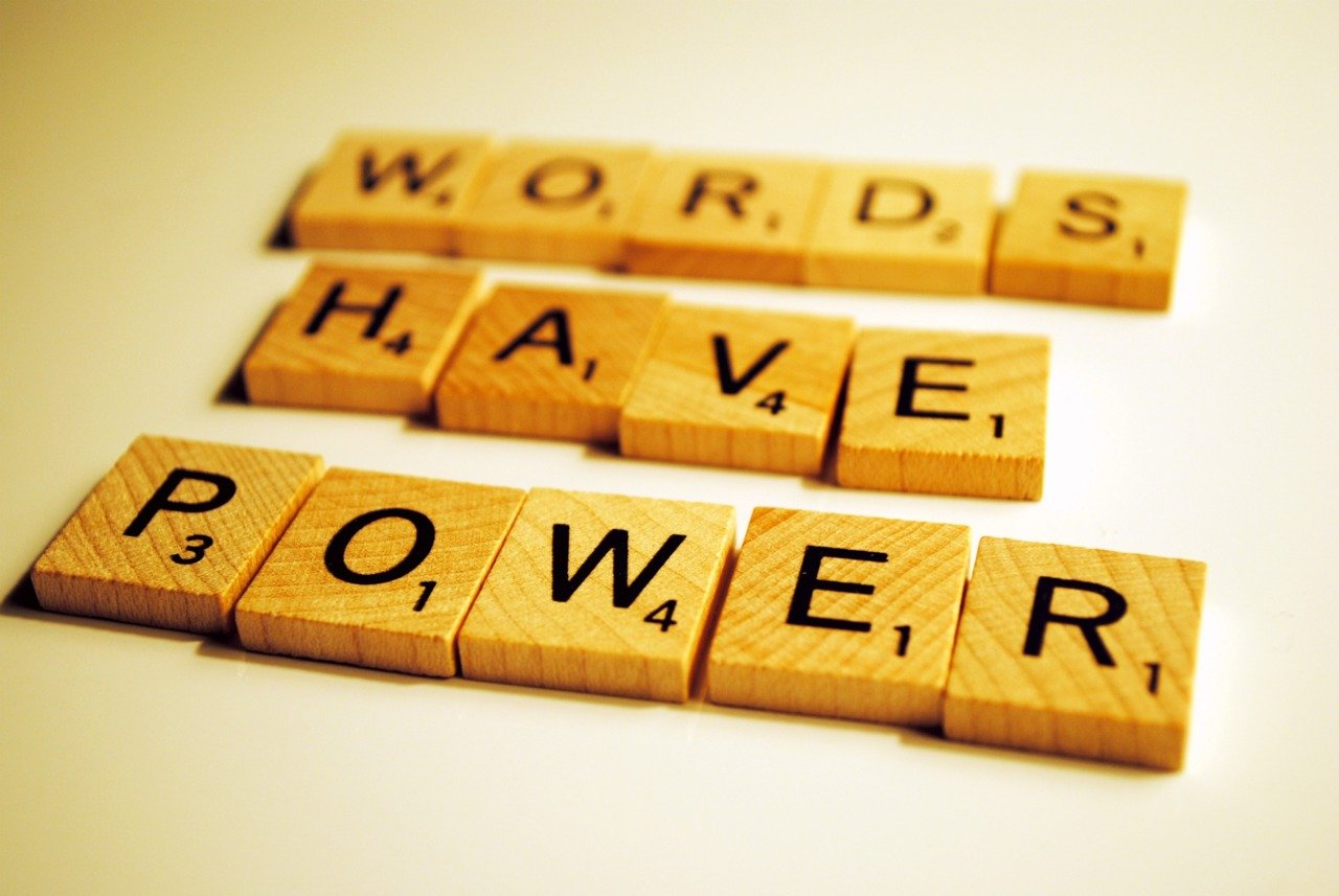 """A fancy image reading """"Words have power."""""""