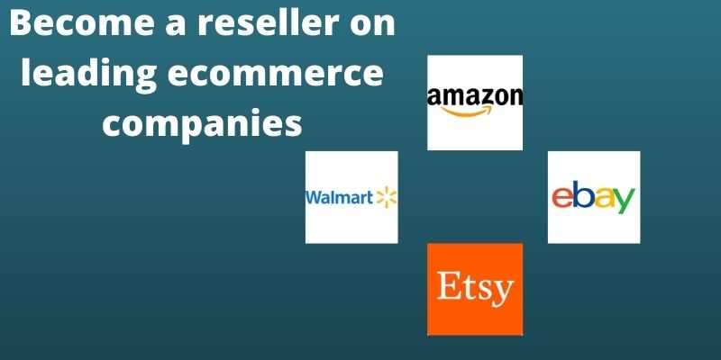 become a reseller on ecommerce companies in USA