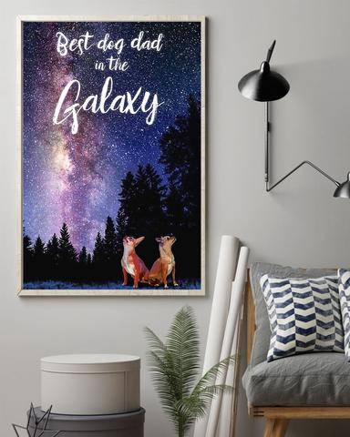 Chihuahua Best Dog Dad In The Galaxy Poster - Funny Poster First Father's Day Gift Ideas