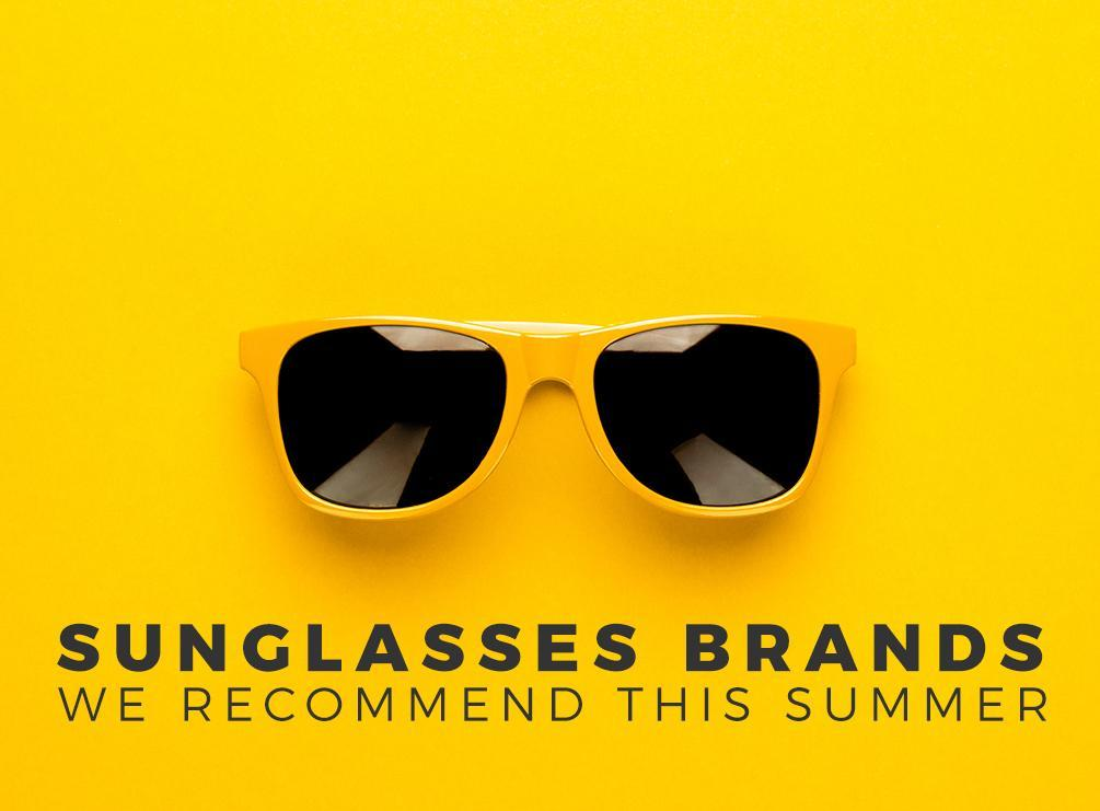 Sunglasses Brands