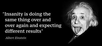 """LineHire on Twitter: """"Insanity: doing the same thing over and over again  and expecting different results. -- Albert Einstein… """""""
