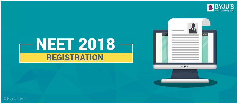 NEET 2018 Registration