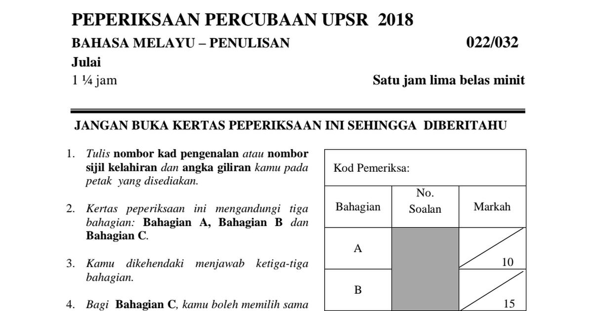 Soalan Percubaan Upsr 2018 Sjk Bahasa Melayu Kertas 2 Pdf Google Drive