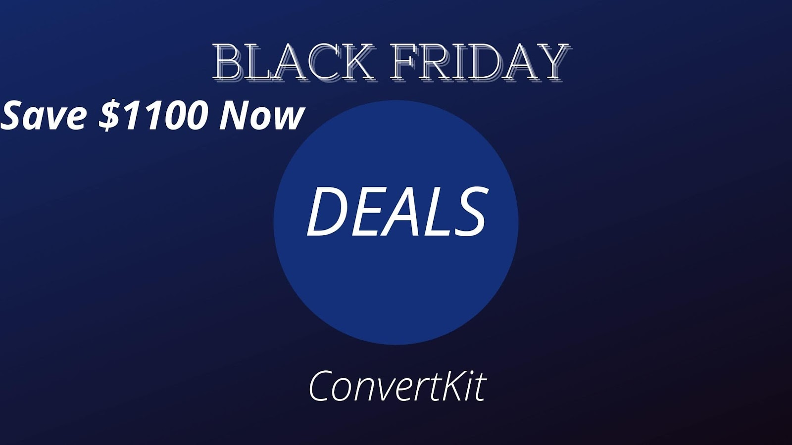 ConvertKit: Save $1100 NOW