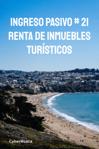 Ingresos Pasivos - Rentas turísticas