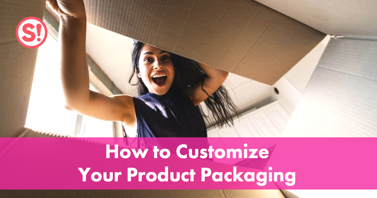 How to Customize Your Product Packaging