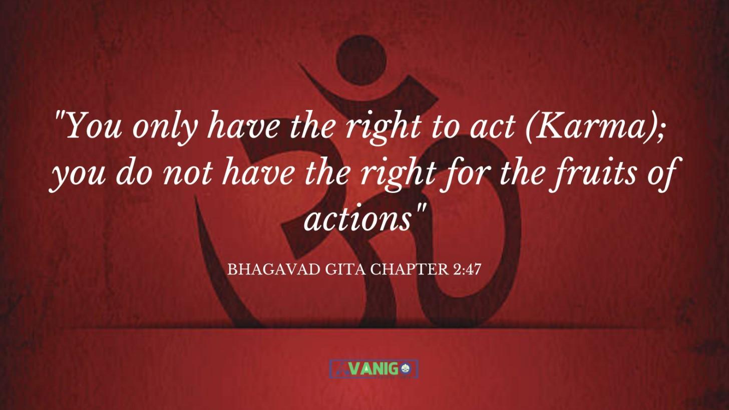 Bhagvad Gita Chapter 2:47