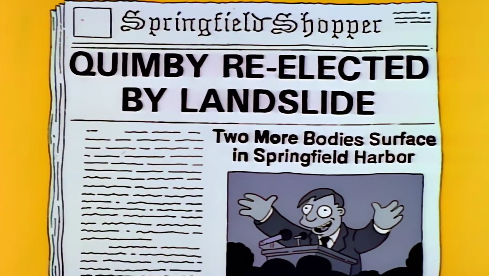 Springfield Shopper front page reads 'Quimby re-elected by landslide'. Second story reads 'Two more bodies surface in Springfield Harbour' - The SImpsons